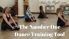 The Number One Dance Training Tool