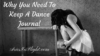 Why You Need To Keep A Dance Journal