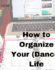 How to Organize Your (Dance) Life