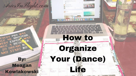 Organize Your (Dance) Life