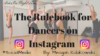 Rulebook for Dancers on Instagram