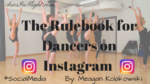 Rulebook for Dancers on Instagram