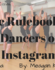 The Rulebook for Dancers on Instagram