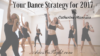 Your Dance Strategy for 2016-2
